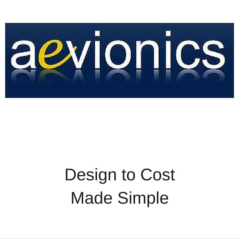 Aevionics Design to cost made simple