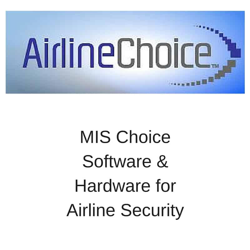 airline choice MIS choice software & Hardware for the airline industry