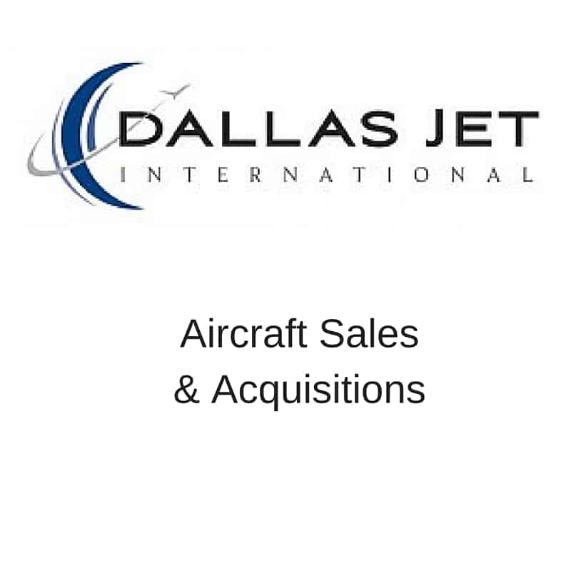 Dallas Jet International Aircraft Sales and acquisitions