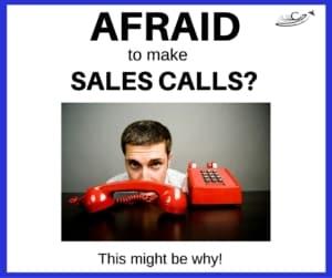 Afraid to Make Sales Calls