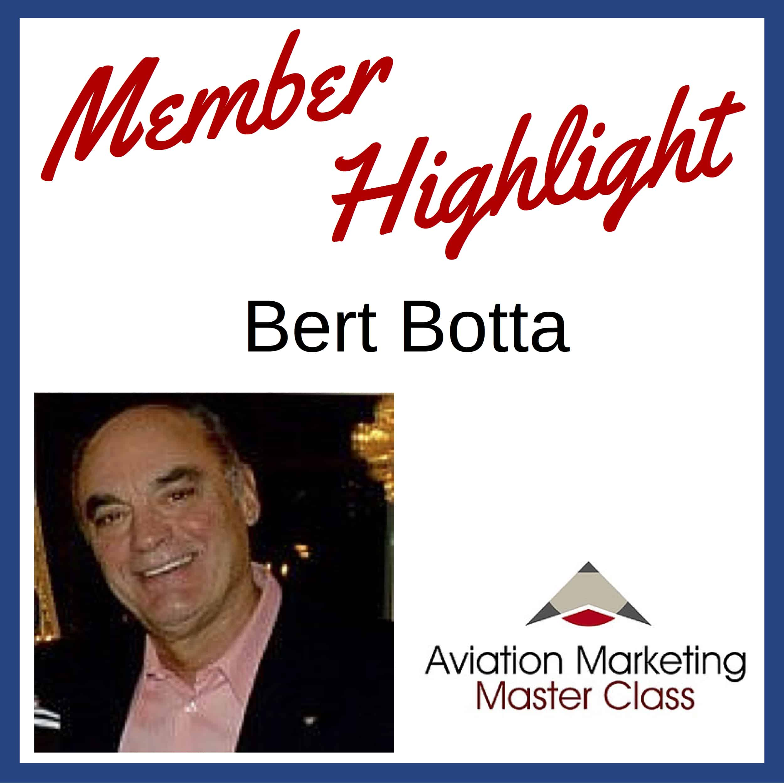 Member Highlight - Bert Botta