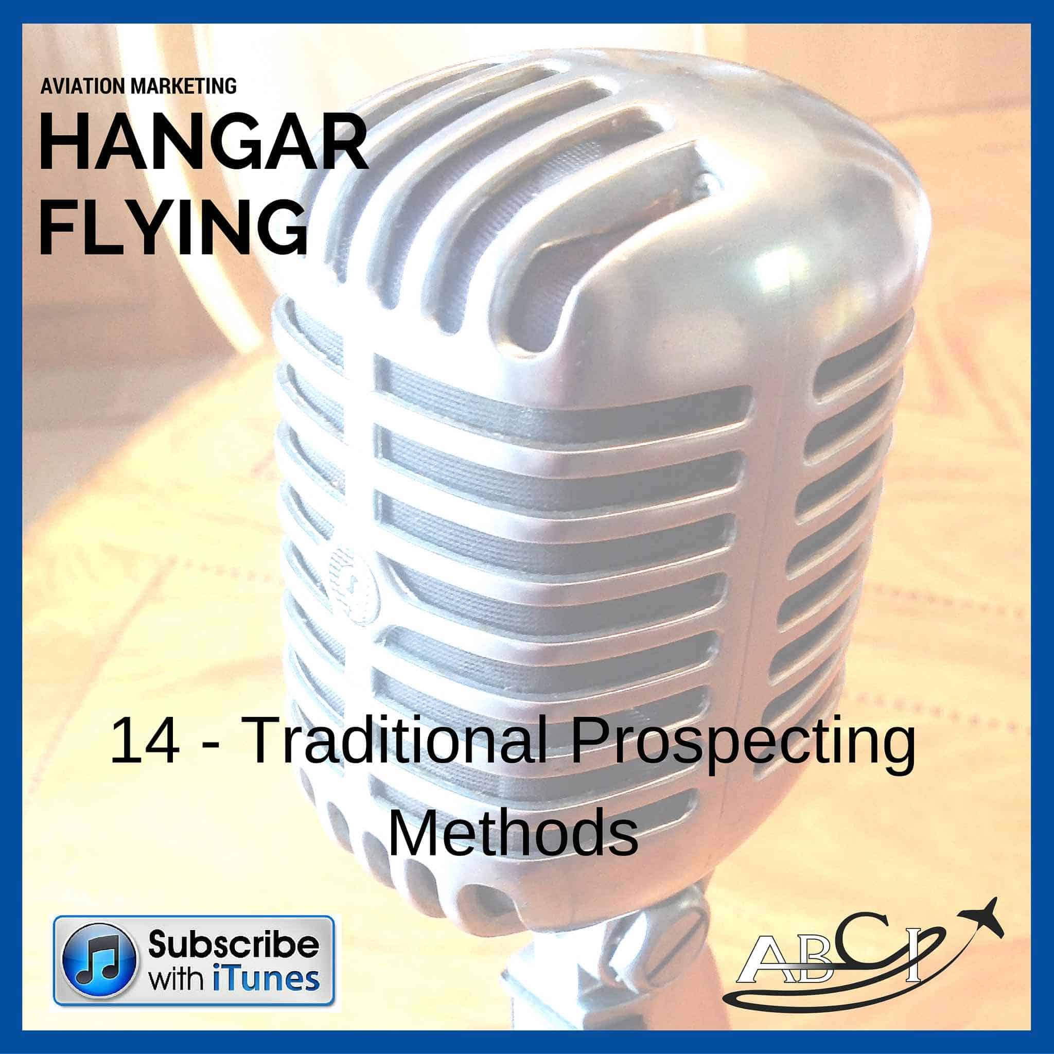 Podcast 14 - Traditional prospecting methods for the aviation industry