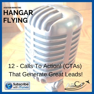 Podcast 12 - Prospecting, Calls To Action (CTAs) and Lead Magnets