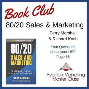 80/20 sales and marketing aviation marketing book club - four questions about your USP