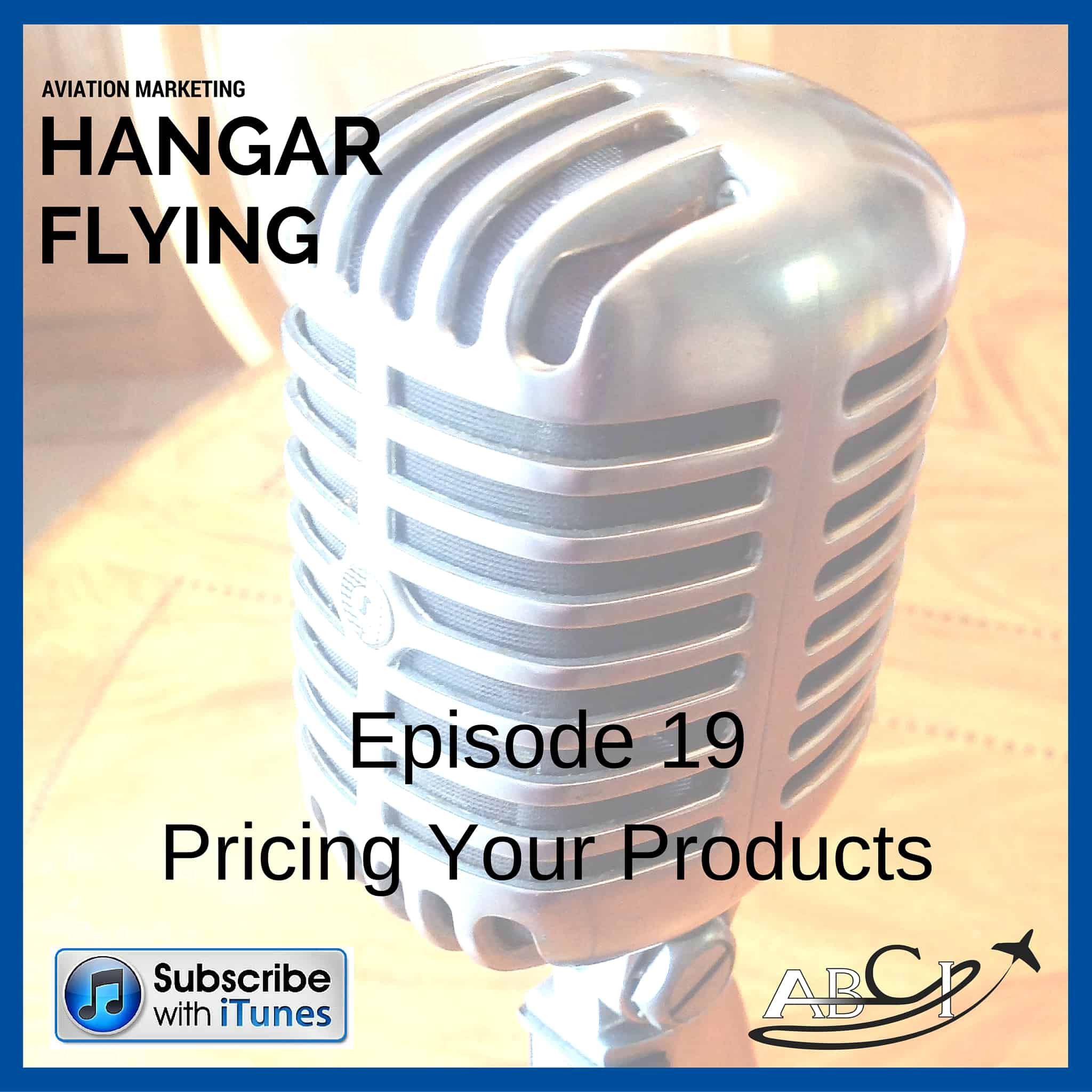 Podcast 19- Pricing Strategies for Aviation Products & Services