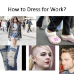 How to dress for work
