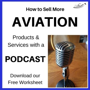 Aviation Podcast Tip Sheet