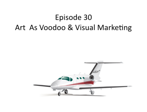 AMHF 0030 – Art as Voodoo and Visual Marketing