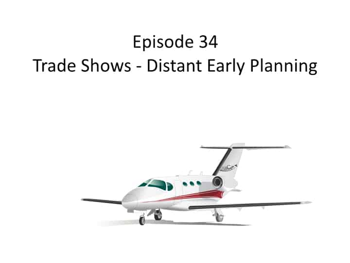 Trade Shows - Distant Early Planning