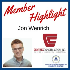 Highlight -Jon Wenrich - aviation construction sales