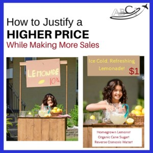 How to Justify a Higher Price