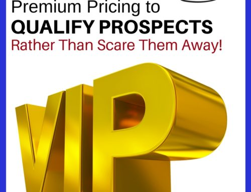 AMHF 0043 – Premium Pricing to Qualify Prospects