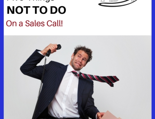 AMHF 0048 – What NOT to do on a Sales Call!