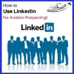 How to use LinkedIn for Prospecting in Aviation