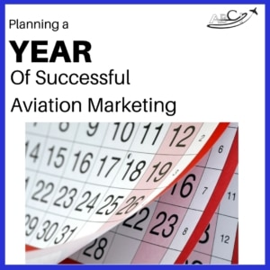 Your Aviation Marketing Calendar - How to Plan a Year of Great Sales Results