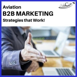 Aviation B2B Marketing Strategies