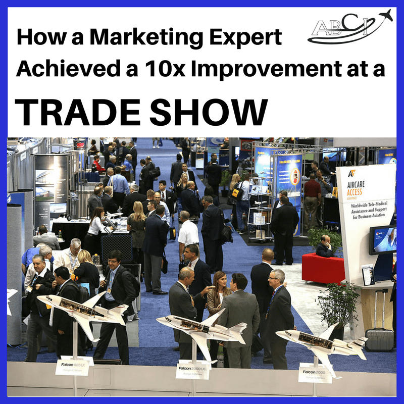 How to 10x Your Aviation Trade Show Results - an Interview with Pat Lemiuex