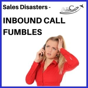 Sales disasters - Inbound sales calls