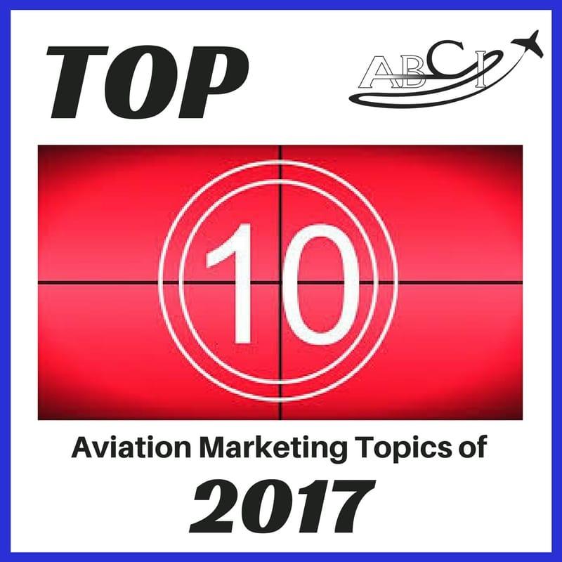 Top Ten Aviation Marketing Topics of 2017