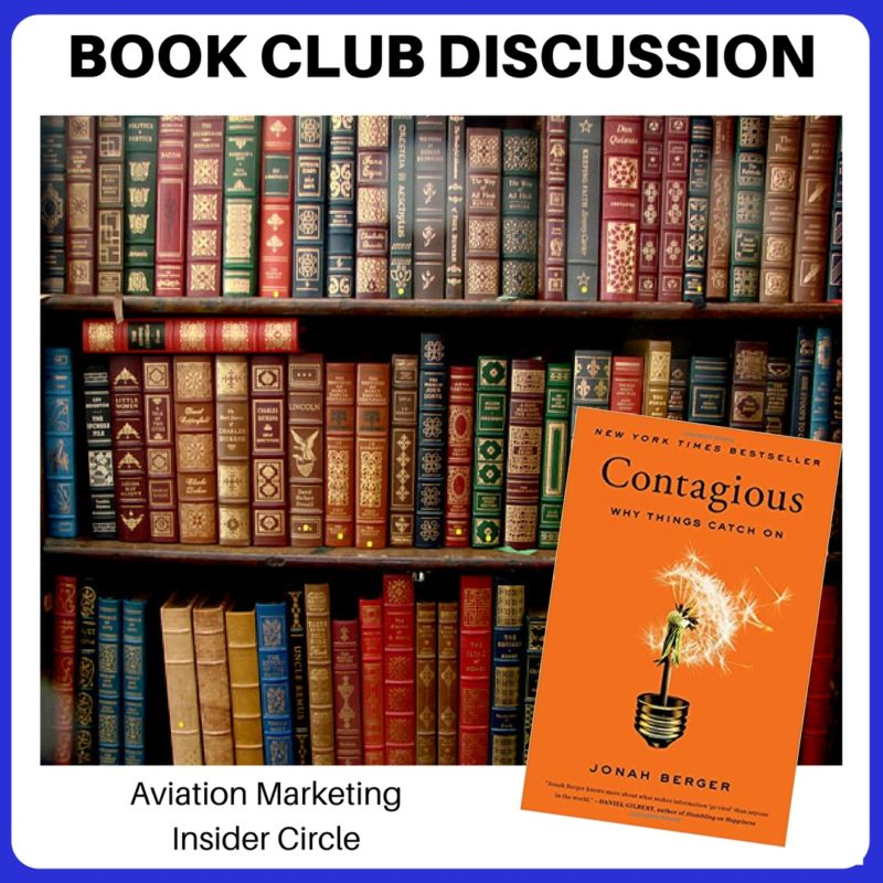 Viral Aviation Advertising - Book Club Discussion - Contagious