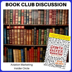 Book Club Discussion - Growth Hacker Marketing by Ryan Holiday