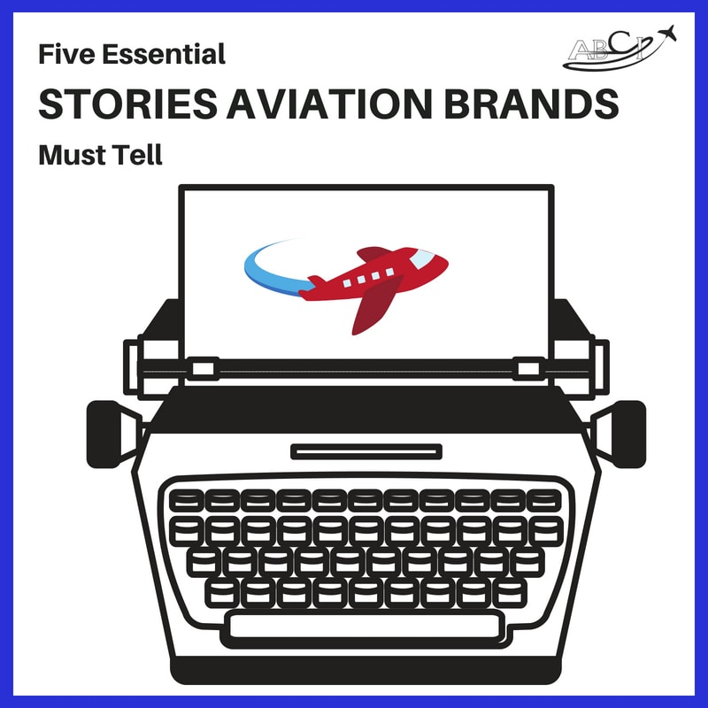 Article - Five Essential Stories Aviation Brands Must Tell