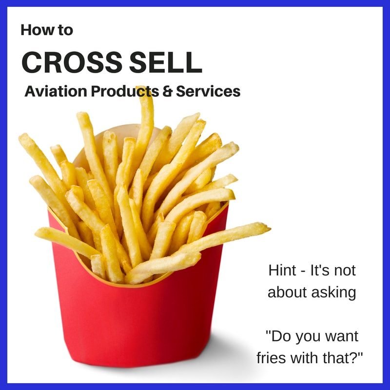 How to Cross Sell Aviation Products and Services