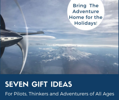 Seven Gift Ideas for Pilots, Thinkers and Adventurers of All Ages