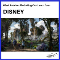 Aviation Marketing Strategy - Three Ideas to Borrow from Disney