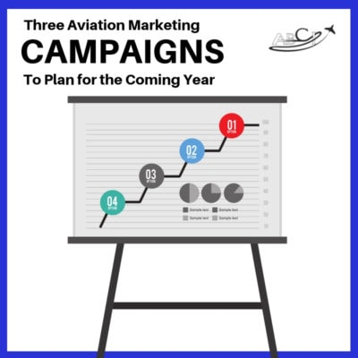 Three aviation marketing campaigns to plan for the coming year