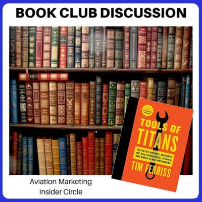 Aviation Sales and Marketing Book Club- Tim Ferris' Tools of Titans