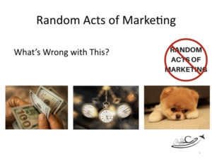 Aviation Marketing - What's wrong with random acts of marketing?