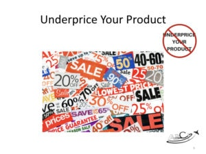 Aviation Marketing Mistake - Underpricing Your Product