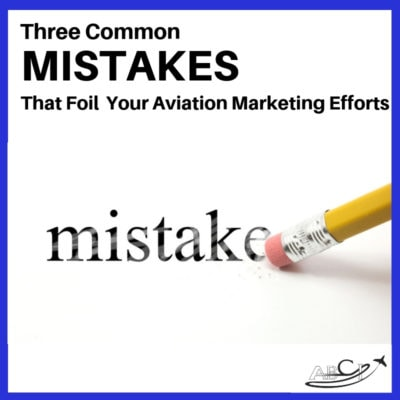 Aviation Marketing Mistakes