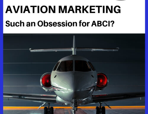 Why Aviation Marketing?  The Origin of ABCI's Obsession