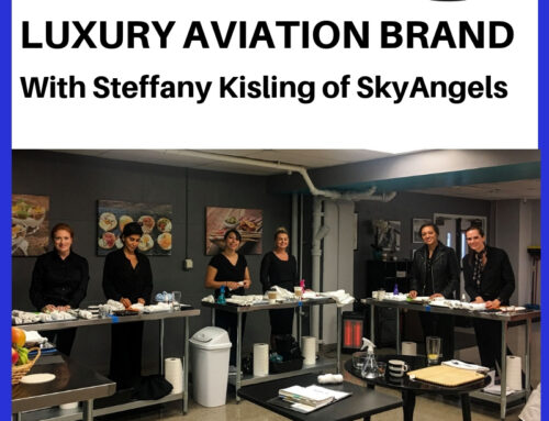Building a Luxury Aviation Brand with Steffany Kisling of SkyAngels