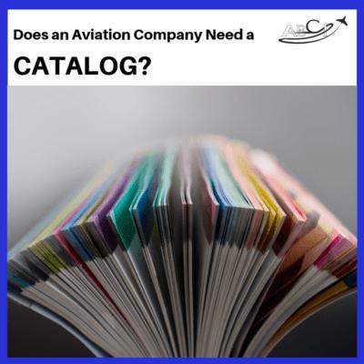 Why do I need an Aviation Catalog