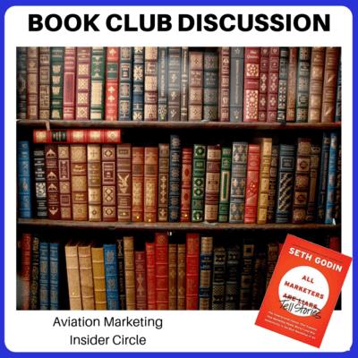 Aviation Marketing Book Club - All Marketers Tell Lies by Seth Godin