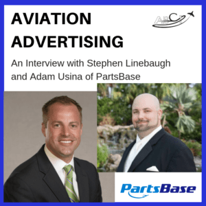 Aviation Advertising -An interview with Stephen Linebaugh and Adam Usi