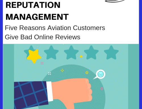 Five Reasons Aviation B2B Customers Give Bad Online Reviews