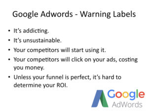 Google Adwords Should Come with Warning Labels