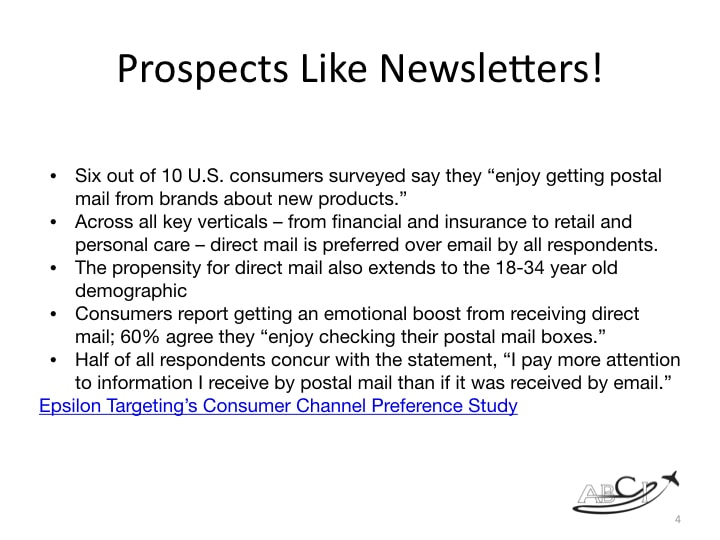 Why publish a printed newsletter?  Prospects like newsletters!