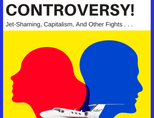 Jet Shaming, Capitalism and Other Controversies and How They Impact Aviation Marketing