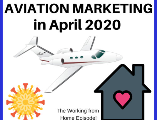Aviation Marketing in April 2020 – The Working from Home Episode!