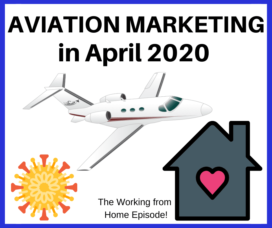 aviation marketing in the age of covid - the working from home edition