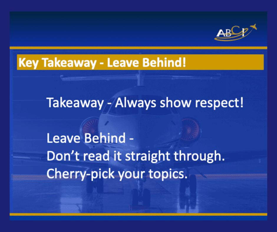 Key takewaways - always show respect.