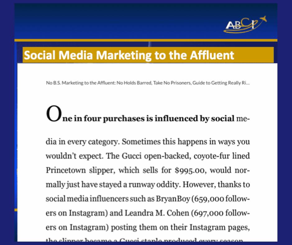 Social media marketing to the affluent