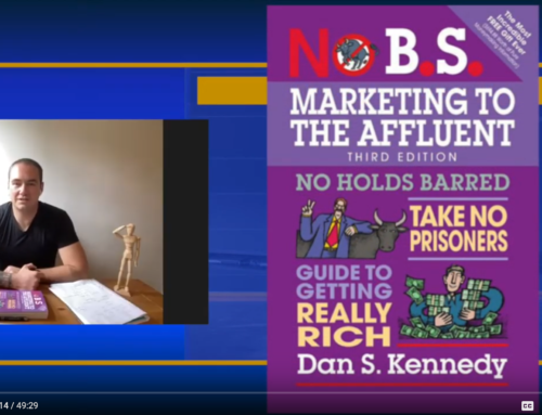 Book Club Discussion – Dan S. Kennedy's No BS Marketing to the Affluent