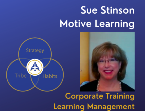 Member Highlight – Sue Stinson, Director of Business Development for Motive Learning