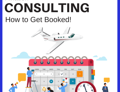 Aviation Consulting – How to Get Booked!